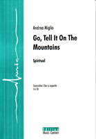 Go, Tell It On The Mountains